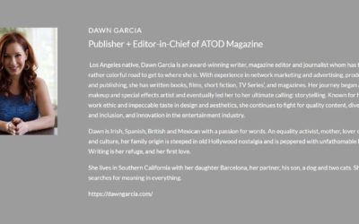 DAWN GARCIA: Publisher + Editor-in-Chief of ATOD Magazine