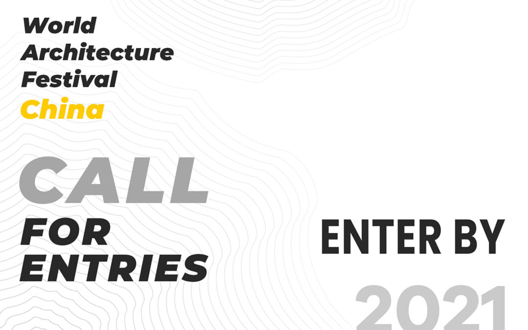 Call for Entries – WAF China 2021
